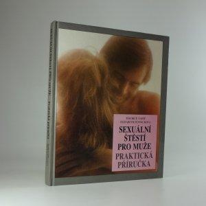 náhled knihy - Sexuální štěstí pro muže: praktická příručka