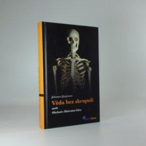 náhled knihy - Věda bez skrupulí, aneb, Obchod s fiktivními fakty
