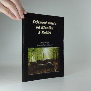 náhled knihy - Tajemná místa od Blaníku k Sušici