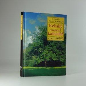 náhled knihy - Keltský stromový kalendář: o lidech, času a stromech
