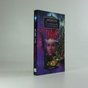 náhled knihy - Tkalci gobelínů