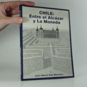 náhled knihy - Chile: Entre el Alcázar y La Moneda