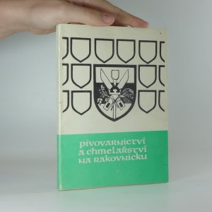 náhled knihy - Pivovarnictví a chmelařství na Rakovnicku