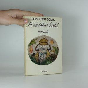 náhled knihy - Ať už doktor kouká mazat ...