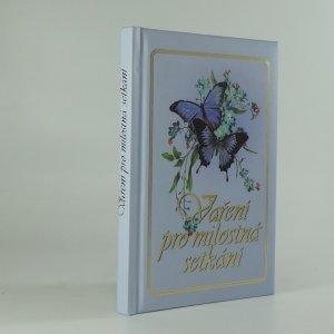 náhled knihy - Vaření pro milostná setkání
