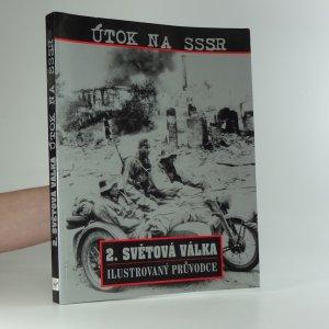 náhled knihy - Útok na SSSR : druhá světová válka