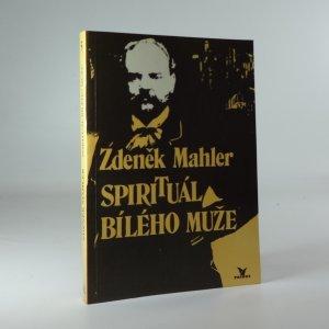 náhled knihy - Spirituál bílého muže