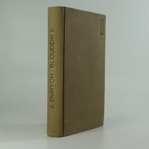 náhled knihy - Bloudění : větší valdštejnská trilogie : třistaleté památce Albrechta z Valdštejna, 2. díl