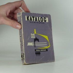 náhled knihy - Příruční katalog elektronek Tesla : 1964-65 Elektronky, obrazovky, polovodičové prvky