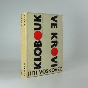 náhled knihy - Klobouk ve křoví : výbor veršů V + W (1927-1947)