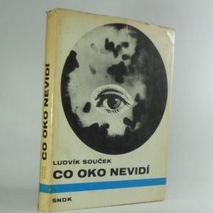náhled knihy - Co oko nevidí
