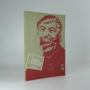 náhled knihy - Zpráva o nemocech J. V. Stalina