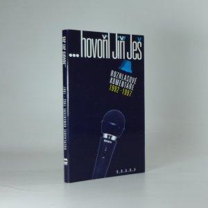 náhled knihy - ...hovořil Jiří Ješ. Rozhlasové komentáře 1992-1997