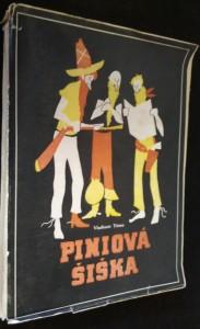 náhled knihy - Piniová šiška : humoristický román