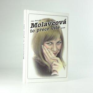 náhled knihy - Molavcová, to přece víte, že Vás miluju!