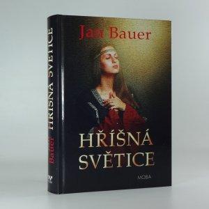 náhled knihy - Hříšná světice : historický román z počátku českých dějin