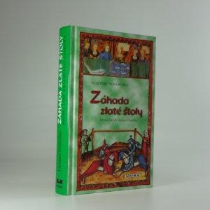 náhled knihy - Záhada zlaté štoly, aneb, Tři zločiny, které rozřešil královský prokurátor Oldřich z Chlumu