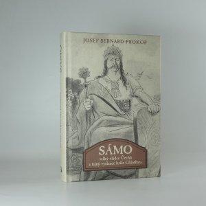náhled knihy - Sámo velký vládce Čechů a tajný vyslanec krále Chlothara