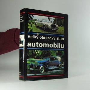 náhled knihy - Veľký obrazový atlas automobilu : (sto rokov automobilu)