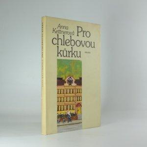 náhled knihy - Pro chlebovou kůrku