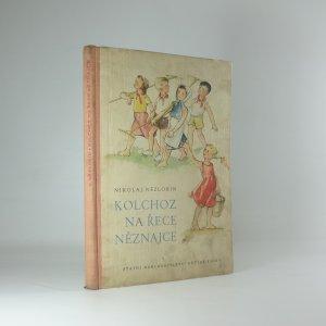 náhled knihy - Kolchoz na řece Něznajce
