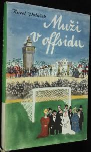 náhled knihy - Muži v offsidu : Ze života klubových přívrženců