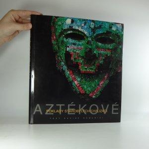 náhled knihy - Aztékové. Poklady starobylých civilizací.