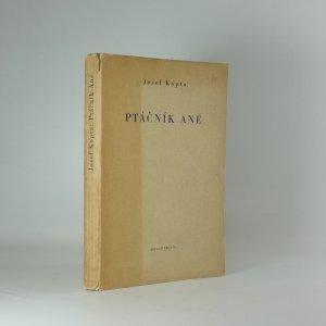 náhled knihy - Ptáčník Ané : [román]