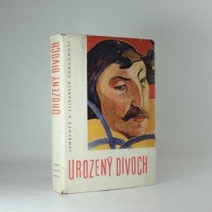 náhled knihy - Urozený divoch : život Paula Gauguina