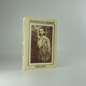 náhled knihy - Nekamenujte proroky : (kapitoly ze života Bedřicha Smetany),(včetně autogramu autora)