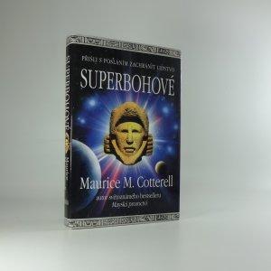 náhled knihy - Superbohové : přišli s posláním zachránit lidstvo