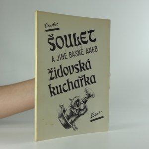 náhled knihy - Šoulet a jiné básně, aneb, Židovská kuchařka