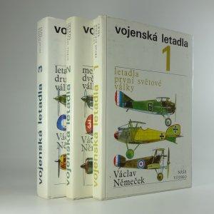 náhled knihy - Vojenská letadla: 1. letadla první světové války, 2. mezi dvěma světovými válkami, 3. letadla druhé světové války (3 svazky)