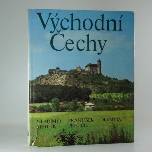 náhled knihy - Východní Čechy = Vostočnaja Čechija = Ostböhmen = East Bohemia