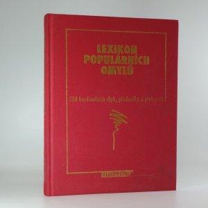 náhled knihy - Lexikon populárních omylů : 500 kardinálních chyb, předsudků a přehmatů
