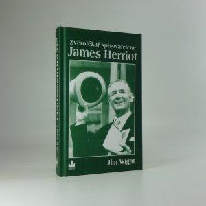 náhled knihy - Zvěrolékař spisovatelem: James Herriot