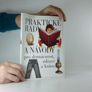 náhled knihy - Praktické rady a návody pro domácnost, zdraví a krásu