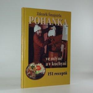 náhled knihy - Pohanka ve mlýně a v kuchyni - 151 receptů