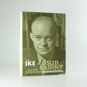 náhled knihy - Ike - osud hrdiny : životopis Eisenhowera