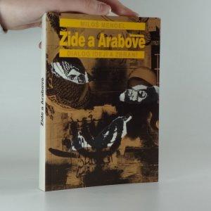 náhled knihy - Židé a Arabové : dialog idejí a zbraní