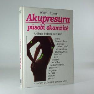 náhled knihy - Akupresura působí okamžitě