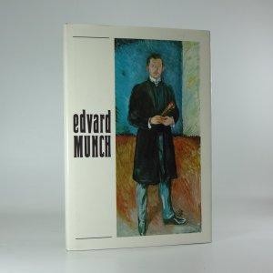 náhled knihy - Edvard Munch a české umění : obrazy a grafika ze sbírek Muzea E. Muncha v Oslo : Šternberský palác, květen-červenec 1982