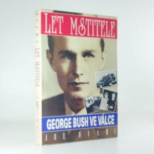 náhled knihy - Let Mstitele : George Bush ve válce