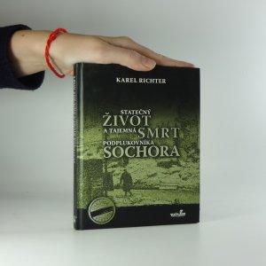 náhled knihy - Statečný život a tajemná smrt podplukovníka Sochora
