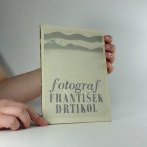 náhled knihy - Fotograf František Drtikol : (tvorba z let 1903-35) : katalog výstavy, [Praha], prosinec 1972 - únor 1973