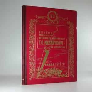náhled knihy - Prvému presidentu ČSR presidentu osvoboditeli T. G. Masarykovi in memoriam