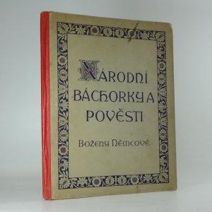 náhled knihy - Národní báchorky a pověsti dle Boženy Němcové