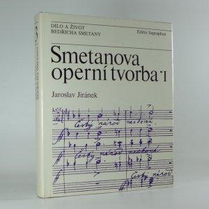 náhled knihy - Smetanova operní tvorba I. díl