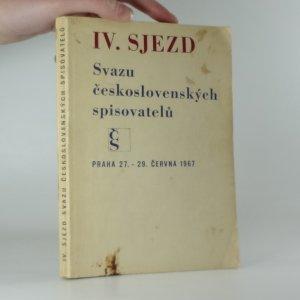 náhled knihy - IV. sjezd Svazu československých spisovatelů, Praha 27.-29. června 1967