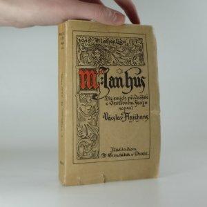 náhled knihy - M. Jan Hus  / Dle svých přednášek ve Svazu Osvětovém /